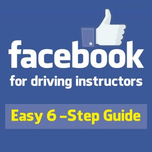 6 Step Driving School Marketing Plan for Facebook